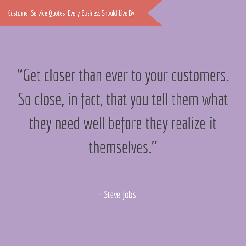 17 Customer Service Quotes Every Business Should Live By