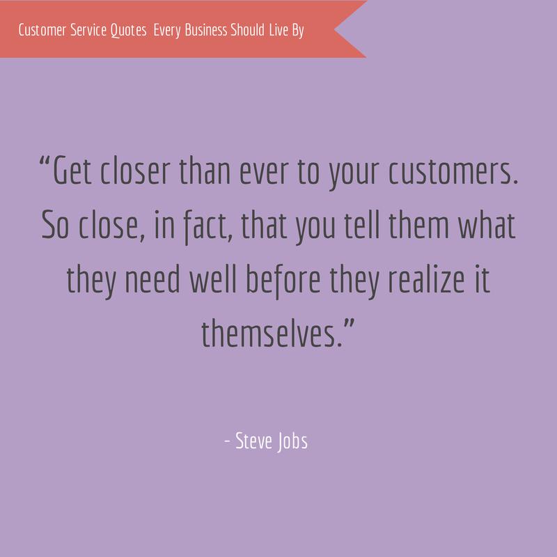 Steve Jobs Customer Service Quote