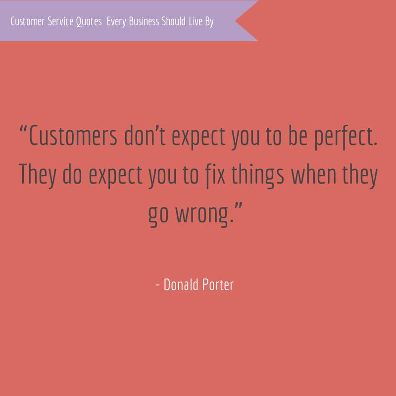 Donald Porter Customer Service Quote