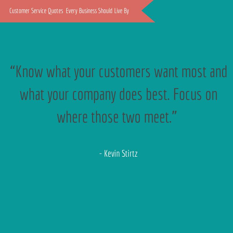 Kevin Stirtz Customer Service Quote