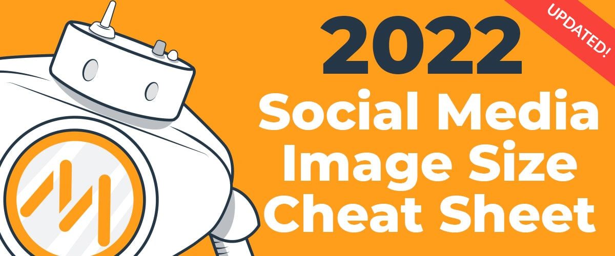 2021 Social Media Image Size Cheat Sheet